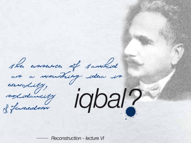 Iqbal's philosophy is a tool for training the minds for looking into the conscience of nations and humanity. DESIGN: JAMAL KHURSHEED