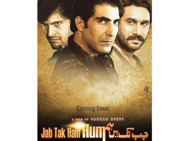 Jab Tak Hain Hum revolves around the role played by security forces in society. PHOTO: PUBLICITY