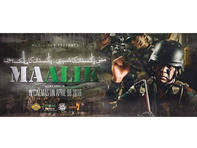 Maalik is slated to release on April 8 across Pakistan. PHOTOS: FILE
