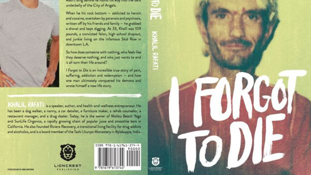 Rafati wrote about his journey to sobriety in the memoir 'I Forgot To Die' PHOTO: LIONCREST PUBLISHING